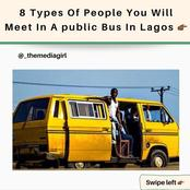 8 types of people you will meet in a public bus in Lagos.
