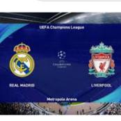 About The Game Between Real Madrid and Liverpool In The Champions League