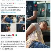 Woman butchers her own mother in Akwa Ibom state.