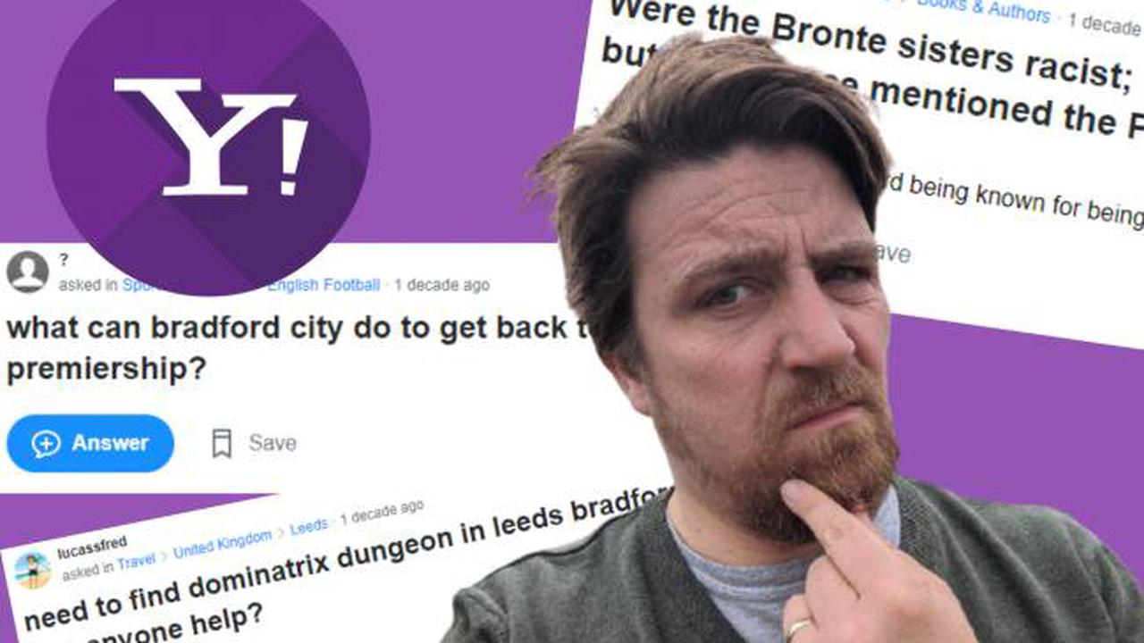 We answer 9 weird questions about Bradford from Yahoo Answers
