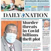 Today's newspaper headlines: Death threats cited in sh7.6 billion Kemsa tenders